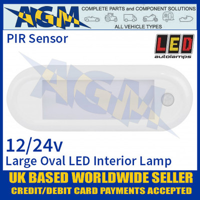 LED Autolamps 18621WM-PIR Large Oval LED Interior Lamp 12/24V - PIR Sensor