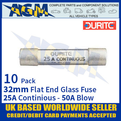 0-374-50 Durite 32mm Flat-Ended Glass Fuse - 25A Cont with 50A Blow