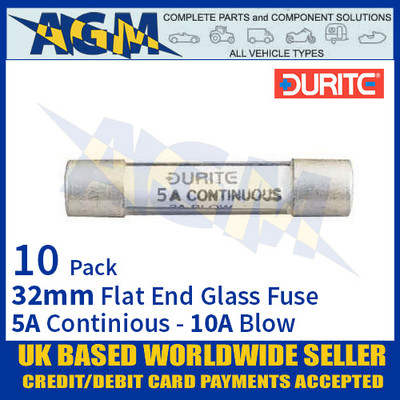 0-374-05 Durite 32mm Flat-Ended Glass Fuse - 5A Cont with 10A Blow