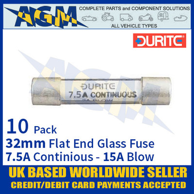0-374-07 Durite 32mm Flat-Ended Glass Fuse - 7.5A Cont with 15A Blow