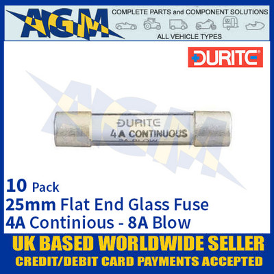 Durite 0-354-08, 25mm Flat-Ended Glass Fuse - 4A Cont with 8A Blow