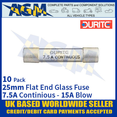 Durite 0-354-15, 25mm Flat-Ended Glass Fuse - 7.5A Cont with 15A Blow