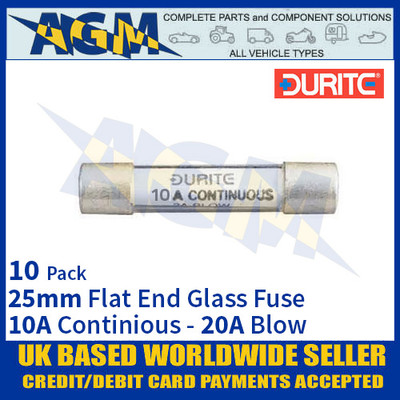 Durite 0-354-20, 25mm Flat-Ended Glass Fuse - 10A Cont with 20A Blow