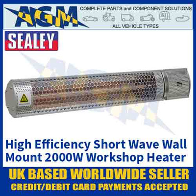 Sealey High Efficiency Infrared Short Wave Wall Mount Workshop Heater 2000W