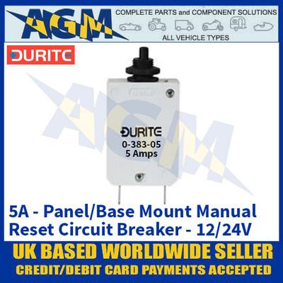 Durite 0-383-05 Panel/Base Mount Manual Reset Circuit Breaker - 5A - 12/24V