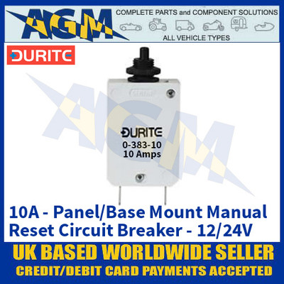 Durite 0-383-10 Panel/Base Mount Manual Reset Circuit Breaker - 10A - 12/24V