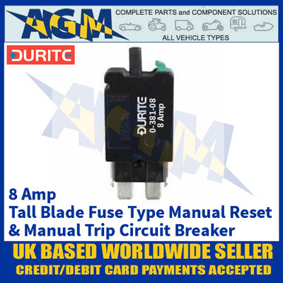 Durite 0-381-08 Tall Blade Fuse Type Manual Reset + Trip Circuit Breaker - 8A - 12/24V