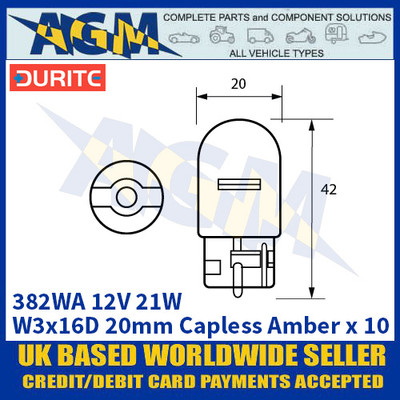 Durite 8-003-82WA 382WA 12 Volt 21 Watt W3x16D 20mm Capless Amber Bulbs - x10 Pack