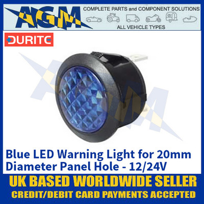 Durite 0-607-32 Blue LED Warning Light for 20mm Diameter Panel Hole - 12/24V
