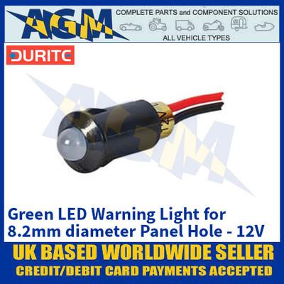 Durite 0-607-04 Green LED Warning Light for 8.2mm diameter Panel Hole - 12V