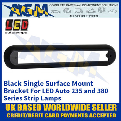 LED Autolamps 235B1B Black Single Strip Lighting Mounting Bracket for 235 and 380 Series