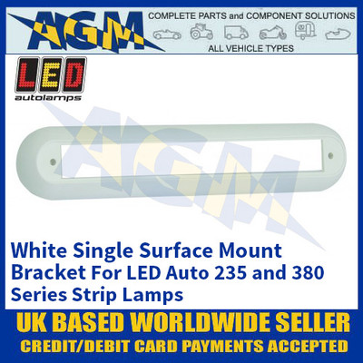 LED Autolamps 235W1B White Single Strip Lighting Mounting Bracket for 235 and 380 Series