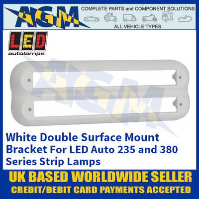 LED Autolamps 235W2B White Double Strip Lighting Mounting Bracket for 235 and 380 Series