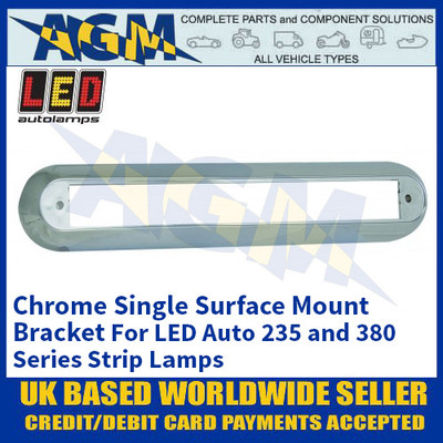 LED Autolamps 235C1B Chrome Single Strip Lighting Mounting Bracket for 235 and 380 Series