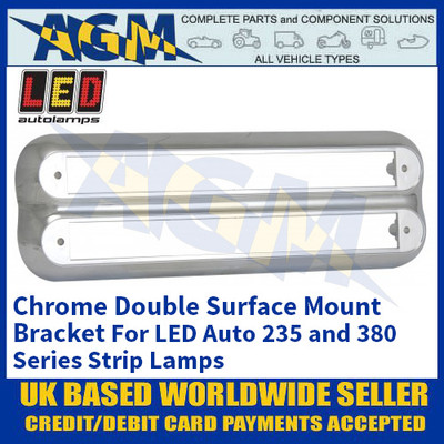 LED Autolamps 235C2B Chrome Double Strip Lighting Mounting Bracket for 235 and 380 Series