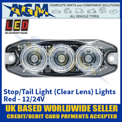 LED Autolamps 11RCM Stop/Tail Lamp Clear Lens (Lights Red) - Low Profile - 12/24V