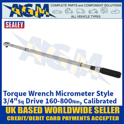 "Sealey STW907 Torque Wrench Micrometer Style 3/4""Sq Drive 160-800Nm - Calibrated"