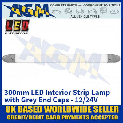 LED Autolamps 2430GM LED 300mm Interior Strip Lamp - Grey Caps - 12/24V