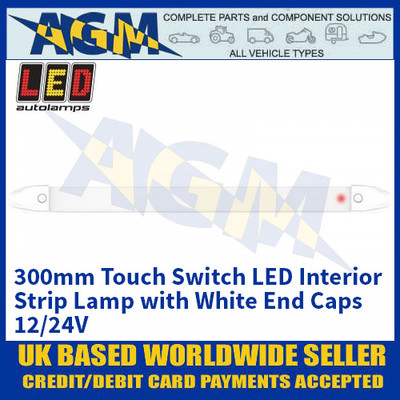 LED Autolamps 2430WM-TS LED 300mm Interior Strip Lamp with Touch Switch - White Caps - 12/24