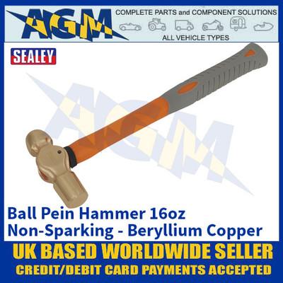 Sealey NS084 Ball Pein Hammer 16oz - 'Beryllium Copper' Non-Sparking