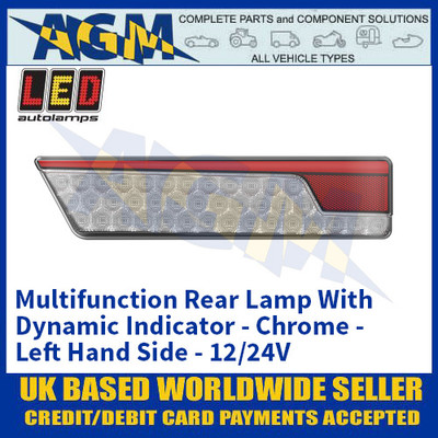 LED Autolamps 355ARWML Multifunction Rear Lamp With Dynamic Indicator - Chrome - Left Hand Side - 12/24V