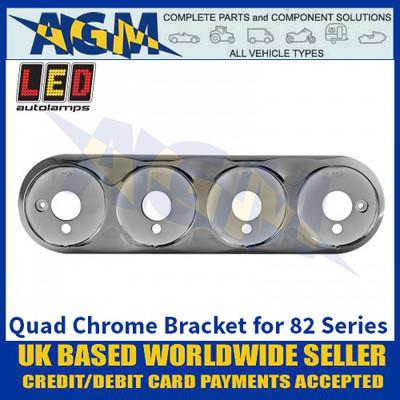 LED Autolamps 82B4C Quad Chrome Bracket for 82 Series