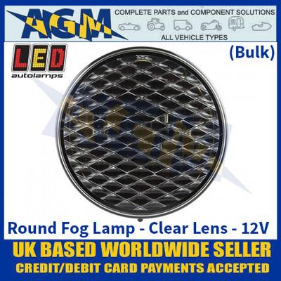LED Autolamps 82FCB Round Fog Lamp Clear Lens 12v - (Bulk)
