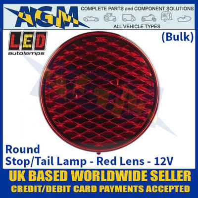 LED Autolamps 82RB Round Stop/Tail Lamp Red Lens 12v - (Bulk)