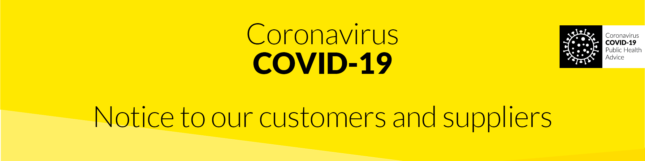 Covid-19 Notice to Customers and Suppliers