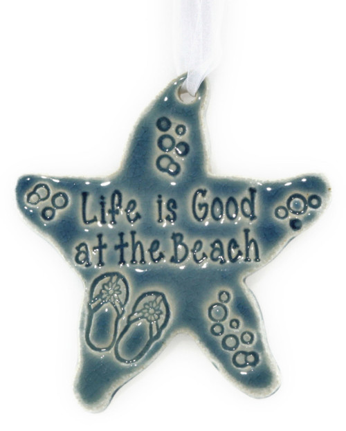 "Life is Good at the Beach. Handmade Starfish Ornament 4""x4"""