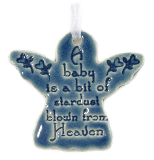 "A Baby is a Bit of Stardust Blown From Heaven. Handmade ceramic starfish available in blue. Measures 4""x4""."
