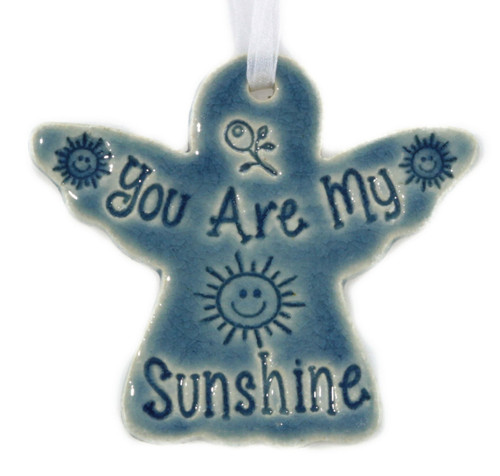You Are My Sunshine. Handmade ceramic angel ornament available in blue and green.