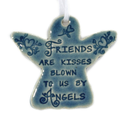 Friends Are Kisses Blown To Us By Angels. Handmade ceramic angel ornament available in blue and green