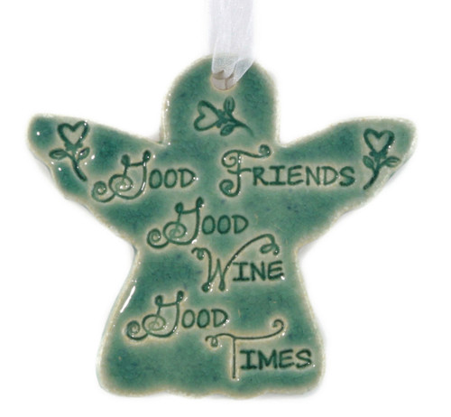 Good Friends, Good Wine, Good Times. Handmade ceramic angel ornament available in blue and green.