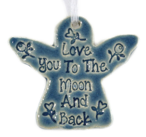 "Love You To The Moon And Back. Handmade ceramic angel ornament available in blue and green. Measures 4""x4""."