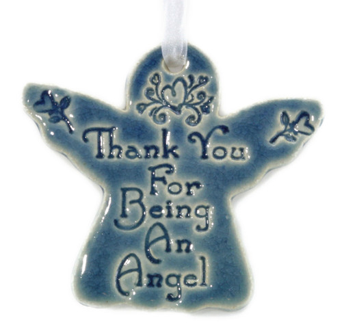"Thank You For Being An Angel. Handmade ceramic angel ornament available in blue and green. Measures 4""x4""."