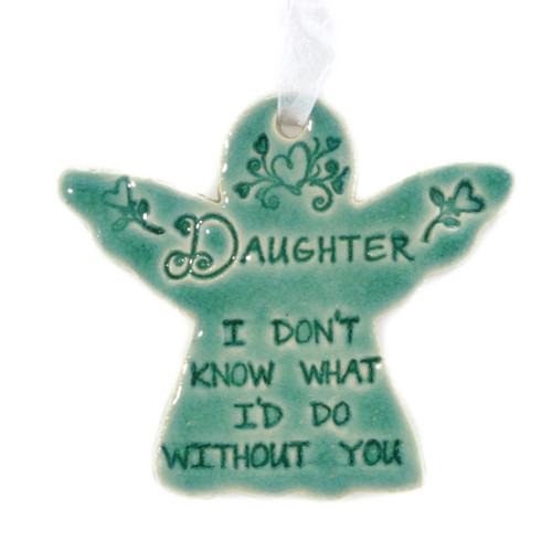 "Daughter I Don't Know What I Would Do Without You. Handmade ceramic starfish available in blue and green. Measures 4""x4""."