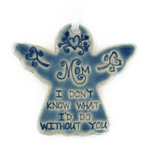 "Mom, I Don't Know What I Would Do Without You. Handmade ceramic starfish available in blue and green. Measures 4""x4""."