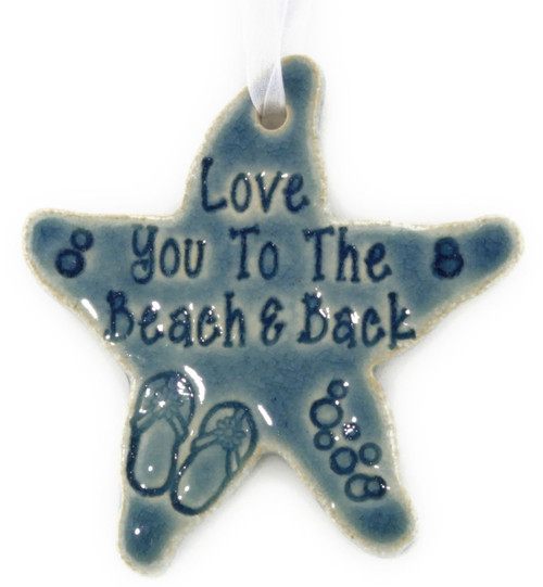 Handmade Love You To the Beach & Back Starfish Ornament in Blue.