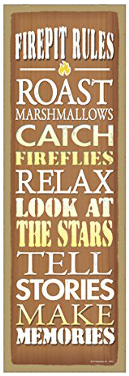 Fire Pit Rules - Roast Marshmallows Wooden Sign
