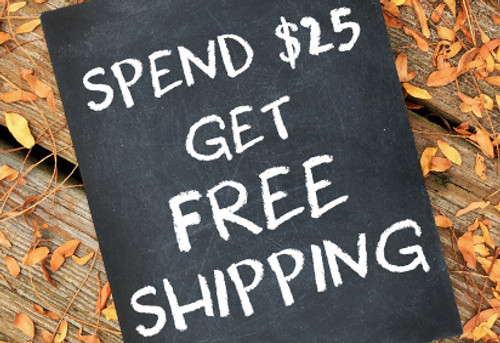 Spend $25, Get FREE SHIPPING