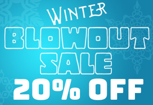 Winter Blowout Sale - 20% Off Store-Wide