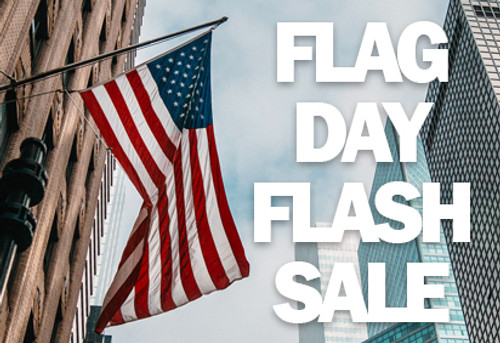 Flag Day Flash Sale - $15 American Flags!
