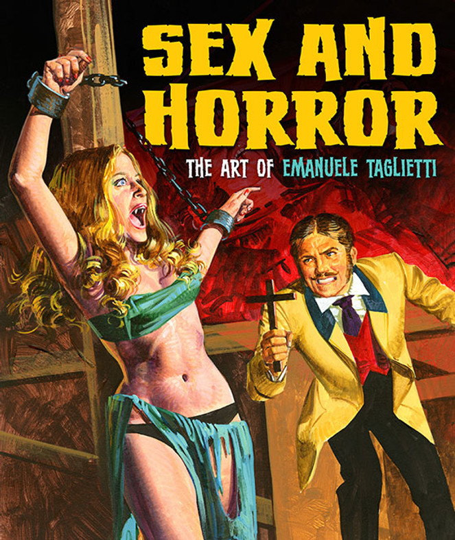 Sex and Horror: The Art of Emanuele Taglietti. Published by Korero Press