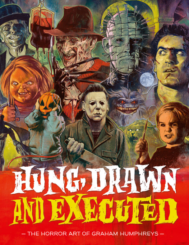 Book cover: Hung, Drawn and Executed: The Horror Art of Graham Humphreys.