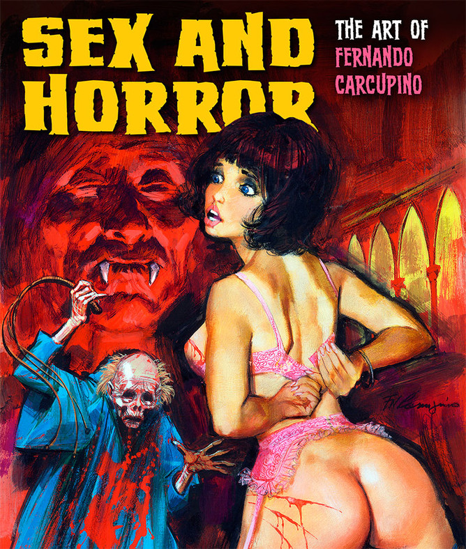 Sex and Horror: The Art of Fernando Carcupino