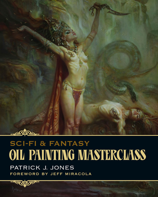 Cover Oil Painting Masterclass: Layers, Blending and Glazing by Patrick J. Jones
