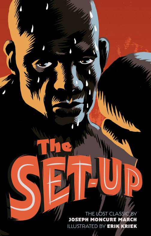 Cover jacket / design for the 'Set-up', the lost classic by Joesph Moncure March author of the 'The Wild Party'. Artwork by Erik Kriek