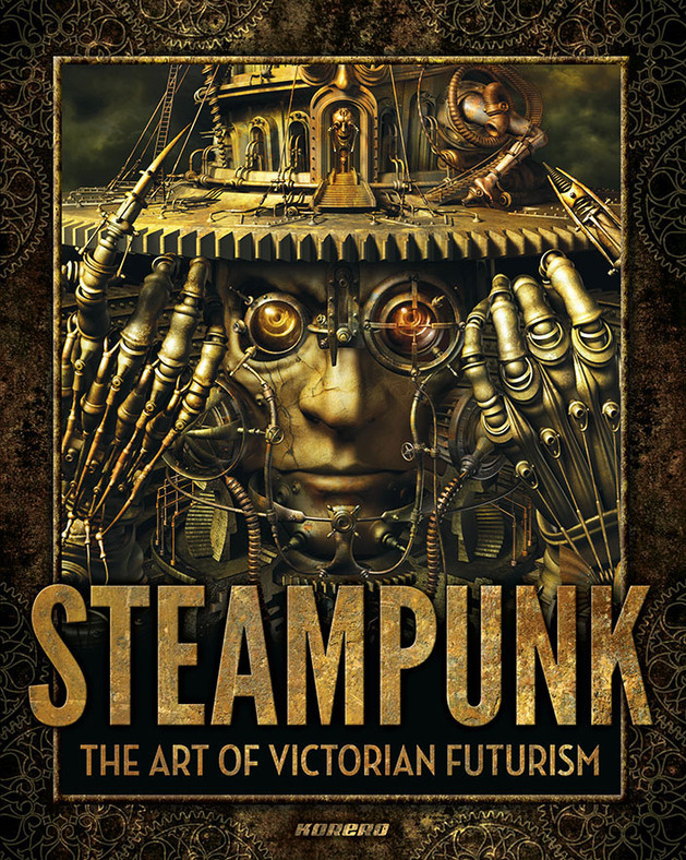 Steampunk: The Art of Victorian Futurism by Jay Strongman.