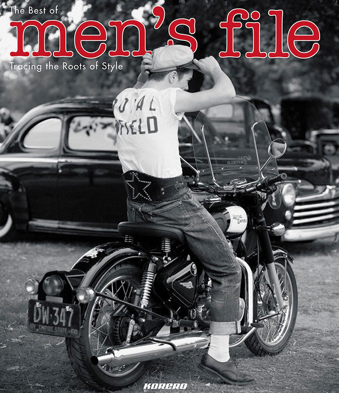 The best of Men's File: tracing the roots of style by Nick Clements.